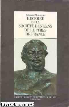 Histoire de la Société des gens de: Société des gens