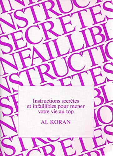9782907557191: Instructions secrètes et infaillibles pour mener une vie au top