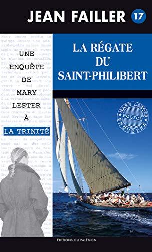 9782907572347: La régate du Saint-Philibert