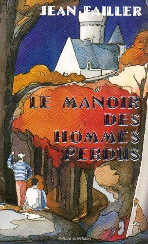 9782907572460: Manoir des hommes perdus