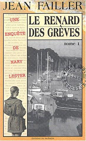 9782907572521: Le Renard des grèves, tome 1