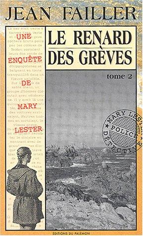 9782907572538: Le Renard des gr�ves, tome 2