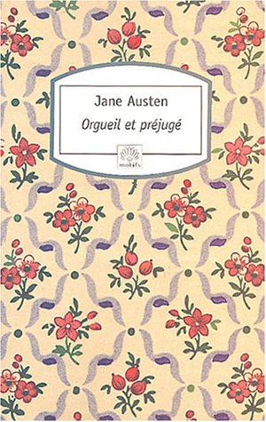 Orgueil ET Prejuge (French Edition): Jane Austen, Saul