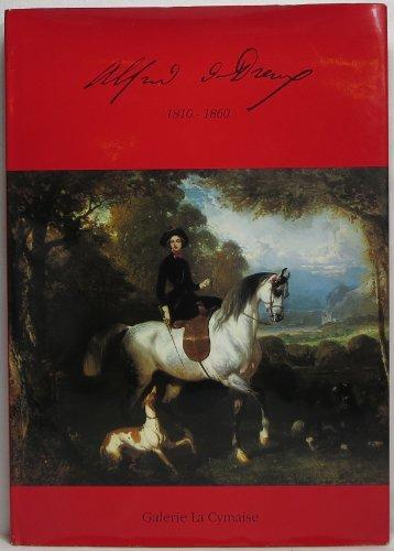 Alfred de Dreux : Du 20 Septembre au 29 Octobre 1988, Galerie La Cymaise. Paris: Galerie La Cymaise
