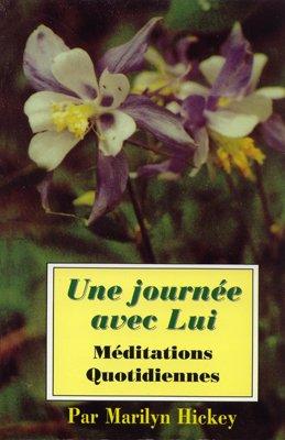 9782907581424: Une journée avec Lui - Méditations quotidiennes