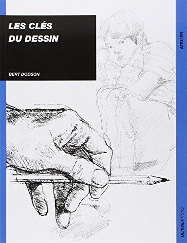 Les clés du dessin (9782907601115) by Dodson, Bert
