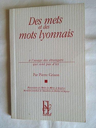 Des mets et des mots lyonnais à: Pierre Grison