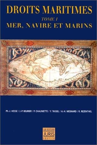 9782907648776: Droits maritimes Tome 1 : Mer, navire, et marins
