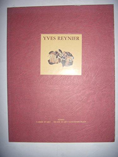 Yves Reynier: Michel Nuridsany