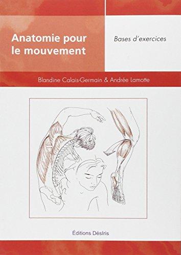 9782907653060: Anatomie pour le mouvement : Tome 2, bases d'exercices