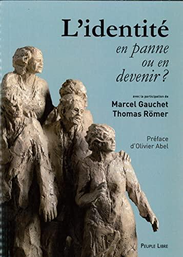 9782907655569: L'identité en panne ou en devenir ? (French Edition)
