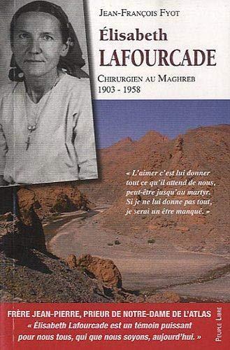 9782907655668: L'itinéraire spirituel d'Elisabeth Lafourcade (French Edition)