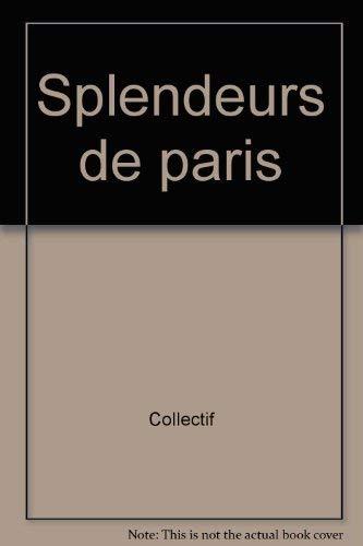 Splendeurs de Paris: Chirac, Jacques, Preface