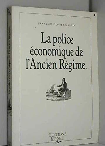 9782907679008: La police �conomique de lAncien R�gime