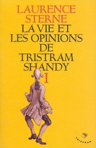 9782907681148: La vie et les opinions de Tristram Shandy, tome 1