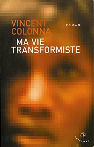 9782907681346: Ma vie transformiste (French Edition)