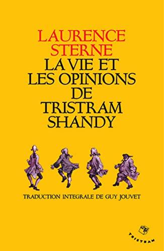 9782907681391: Vie et opinions de Tristram Shandy (Nouvelle traduction)