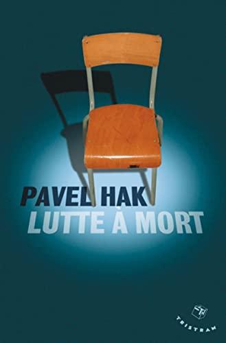 Lutte à mort: Hak, Pavel