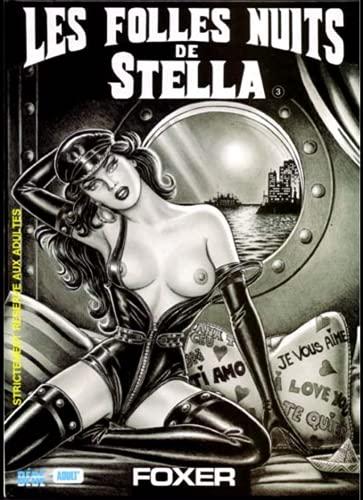 Les folles nuits de Stella: Foxer