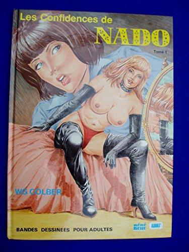 LES CONFIDENCES DE NADO,TOME 1: COLBER W.G.: