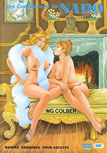 LES CONFIDENCES DE NADO,TOME 3: COLBER W.G.: