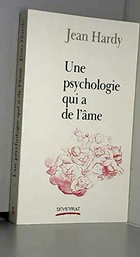 9782907685047: Une psychologie qui a de l'âme