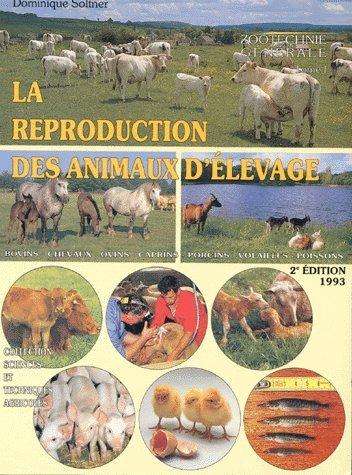 9782907710121: la reproduction des animaux d'elevage