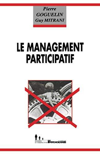 """Pour un management participatif: La me?thode prado-tropiques (Collection """"The?orie et pratique&..."""