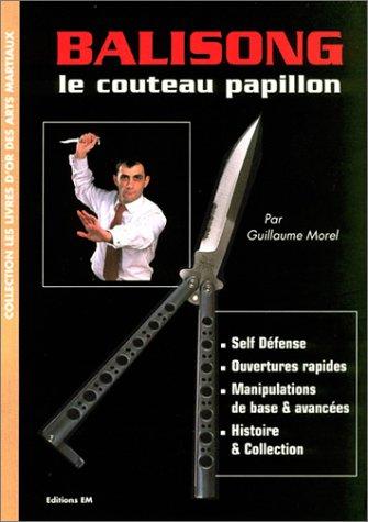9782907736282: Balisong, le couteau papillon
