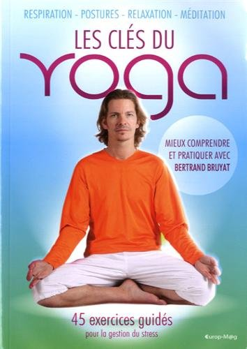 9782907736626: Les clés du yoga (French Edition)