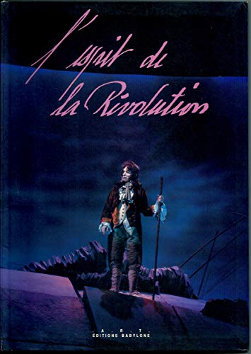 L'Esprit de la Revolution: Catalogue du spectacle