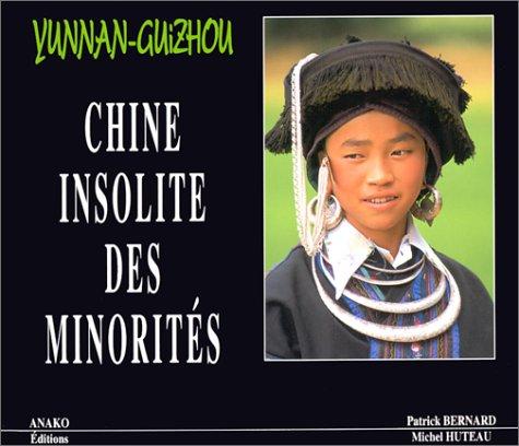 """9782907754262: Yunnan-Guizhou: Chine insolite des minorités (Collection """"Mémoires de l'humanité"""") (French Edition)"""