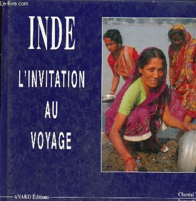 Inde : L'invitation au voyage: Tubeuf, Chantal, Tubeuf,