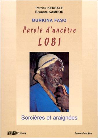 9782907754545: Burkina-Faso, parole d'ancêtre, Lobi