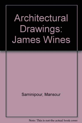 Architectural Drawings: James Wines: Saminipour, Mansour