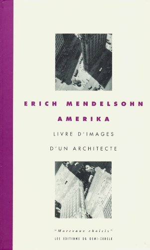 9782907757386: Amerika : Livre d'images d'un architecte