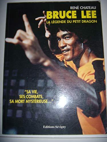 9782907763226: Bruce Lee: La légende du petit dragon (French Edition)
