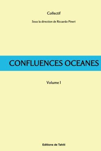 Confluences Océanes - 1: L'idée de la: Riccardo Pineri; Olaf