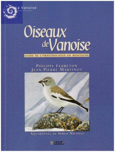 9782907781091: Oiseaux de vanoise - Guide de l'ornithologue en montagne