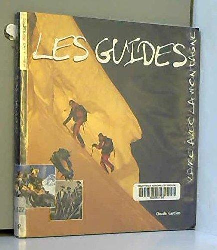 9782907781381: Les guides de haute montagne