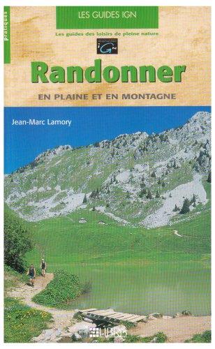 9782907781619: Randonner en plaine et en montagne