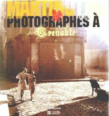 9782907781763: Martinotto Frères photographes à Grenoble 1880-1950