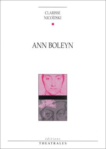 9782907810463: Ann Boleyn