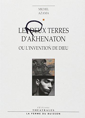 deux terres d'akhenaton: Michel Azama