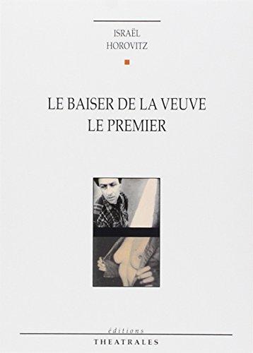 9782907810654: Le Baiser de la veuve - Le Premier