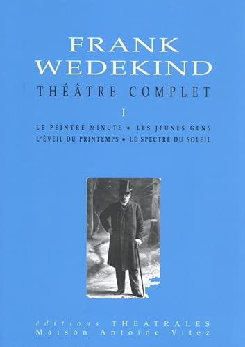 Théâtre complet (2907810766) by Frank Wedekind; Jean-Louis Besson