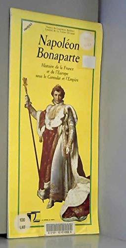 9782907819121: Napoleon bonaparte histoire du consulet et de l'empire