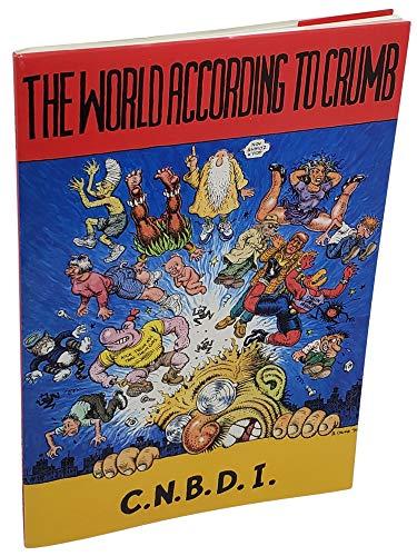 THE WORLD ACCORDING TO CRUMB/LE MONDE SELON CRUMB: CRUMB/C.N.B.D.I.