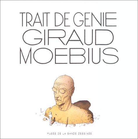 9782907848244: TRAIT DE GENIE : GIRAUD/MOEBIUS