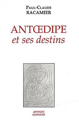 9782907874021: Antoedipe et ses destins